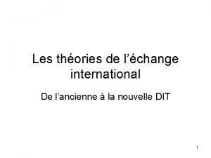 Les thories de lchange international De lancienne la