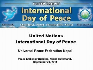 United Nations International Day of Peace Universal Peace