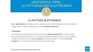 GESTIONALE OPEN LA FATTURAZIONE ELETTRONICA LA FATTURA ELETTRONICA