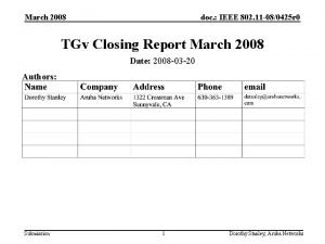 March 2008 doc IEEE 802 11 080425 r