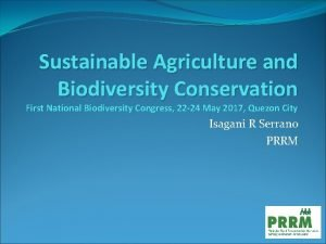 Sustainable Agriculture and Biodiversity Conservation First National Biodiversity