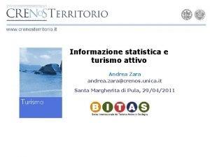 Informazione statistica e turismo attivo Andrea Zara andrea