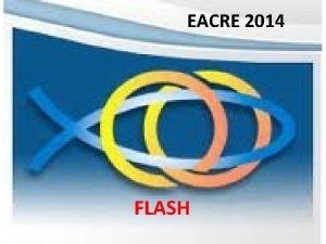 EACRE 2014 FLASH FLASH COMUNICADO E SOLICITAO COMUNICADO