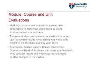 Module Course and Unit Evaluations Module course or