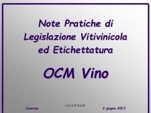 Note Pratiche di Legislazione Vitivinicola ed Etichettatura OCM