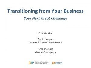 Transitioning from Your Business Your Next Great Challenge