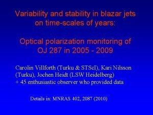 Variability and stability in blazar jets on timescales