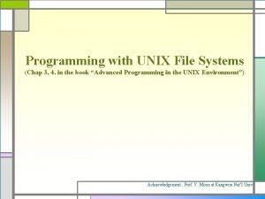 Programming with UNIX File Systems Chap 3 4