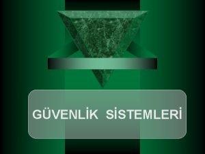 GVENLK SSTEMLER GVENLK SSTEMLER YANGIN ALGILAMA SSTEMLER SOYGUN