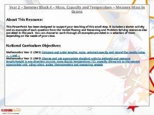Year 2 Summer Block 4 Mass Capacity and