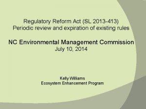 Regulatory Reform Act SL 2013 413 Periodic review