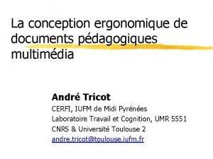 La conception ergonomique de documents pdagogiques multimdia Andr