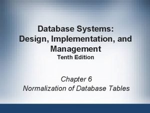 Database Systems Design Implementation and Management Tenth Edition