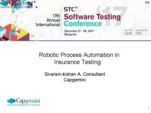Robotic Process Automation in Insurance Testing Sivaram kishan