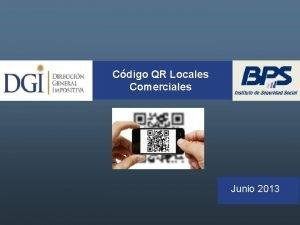 Cdigo QR Locales Comerciales Junio 2013 Cdigo QR