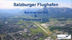 Salzburger Flughafen Services vor Ort Pistensperre 2019 Business