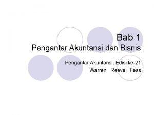 Bab 1 Pengantar Akuntansi dan Bisnis Pengantar Akuntansi
