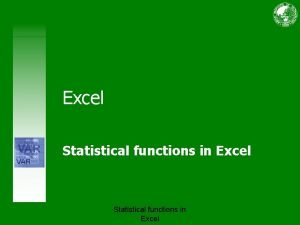 Excel Statistical functions in Excel Course contents Overview