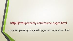 http jfratup weebly comcoursepages html http jfratup weebly