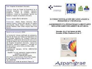 Sede Hospital Universitario Donostia Organiza Grupo de Trabajo