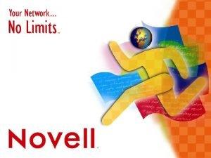 Novell UNIX NT Net Ware Mainframe Desktop Internet