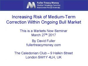 Increasing Risk of MediumTerm Correction Within Ongoing Bull