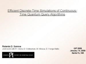 Efficient DiscreteTime Simulations of Continuous Time Quantum Query