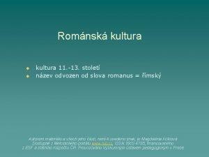 Romnsk kultura u u kultura 11 13 stolet