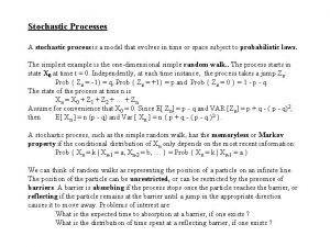 Stochastic Processes A stochastic process is a model
