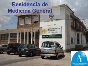 Residencia de Medicina General Medicina General n n
