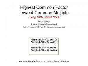 Highest Common Factor Lowest Common Multiple using prime