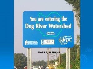 MOBILE ALABAMA Dog River Alabama Dog River and