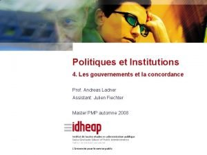 Politiques et Institutions 4 Les gouvernements et la