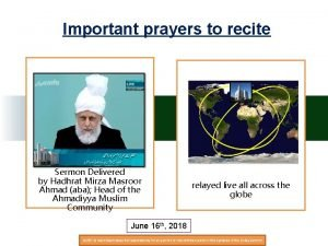 Important prayers to recite Sermon Delivered by Hadhrat