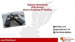 Freiwillige Feuerwehr Haiding Digitaler Bndelfunk BOS Austria BasicsSchulung
