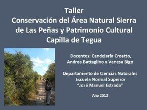 Taller Conservacin del rea Natural Sierra de Las