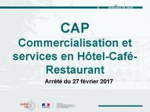 CAP Commercialisation et services en HtelCafRestaurant Arrt du