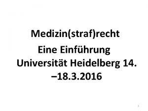 Medizinstrafrecht Eine Einfhrung Universitt Heidelberg 14 18 3