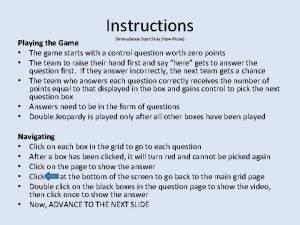 Instructions Immediately Start Slide Show Mode Playing the