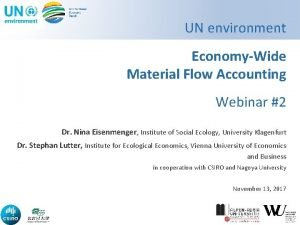 UN environment EconomyWide Material Flow Accounting Webinar 2