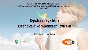 Semin RC APA IKAP Olomouck kraj k v