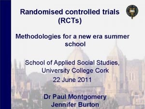 Randomised controlled trials RCTs Methodologies for a new