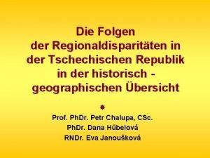 Die Folgen der Regionaldisparitten in der Tschechischen Republik