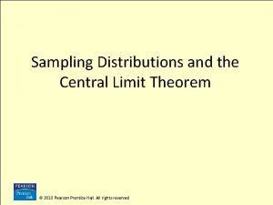 Sampling Distributions and the Central Limit Theorem 2010