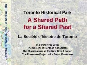 Toronto Historical Park A Shared Path Toronto Historical