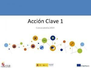 Accin Clave 1 Convocatoria 2019 Convocatoria 2019 LA