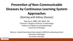 Prevention of NonCommunicable Diseases by Continuous Learning System