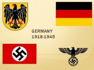 GERMANY 1918 1945 ADOLF HITLER April 20 th
