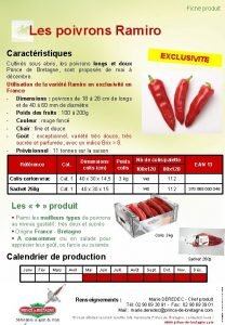 Fiche produit Les poivrons Ramiro Caractristiques EXCLUSIVIT E