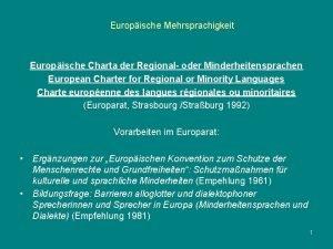 Europische Mehrsprachigkeit Europische Charta der Regional oder Minderheitensprachen